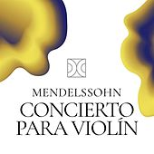 Concierto para Violín Mendelssohn de Jaime Laredo