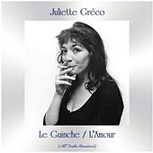 Le Guinche / L'Amour (All Tracks Remastered) by Juliette Greco