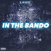In The Bando von D-Money