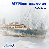 My Heart Will Go On (Guitar Version) van AnteOx