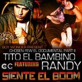 Siente El Boom (feat. Randy) - Single di Tito El Bambino