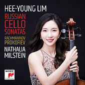 Russian Cello Sonatas by Hee-Young Lim