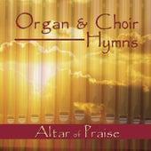 Organ and Choir Hymns de Altar of Praise Chorale