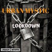 Lockdown by Urban Mystic