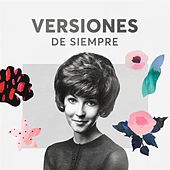 Versiones de Siempre by Various Artists