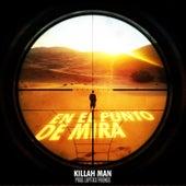 En el Punto de Mira de Killah Man