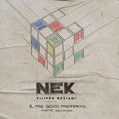 Il mio gioco preferito (Parte seconda) de Nek
