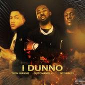 I Dunno (feat. Dutchavelli & Stormzy) von Tion Wayne