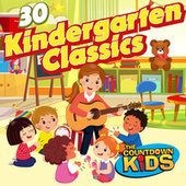 30 Kindergarten Classics by The Countdown Kids