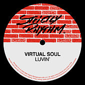 Luvin' by Virtual Soul