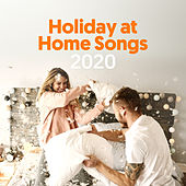 Holiday At Home Songs 2020 von Various Artists