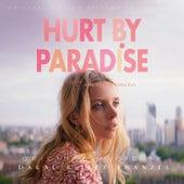 Hurt By Paradise (Original Motion Picture Soundtrack) von Dalal