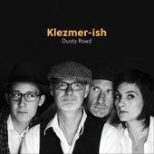 Dusty Road von Klezmer-ish