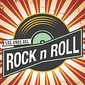 Los Años del Rock N Roll de Various Artists
