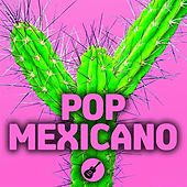 Pop Mexicano de Various Artists