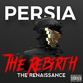 The Rebirth (The Renaissance) de Persia