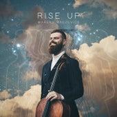 Rise Up van Mareks Radzevics