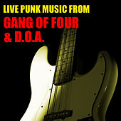 Live Punk Music From Gang Of Four & D.O.A. von Gang Of Four