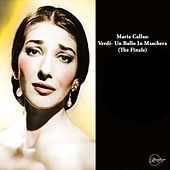 Maria Callas: Verdi- Un Ballo In Maschera (The Finale) de Maria Callas