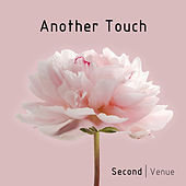 Another Touch di Second Venue