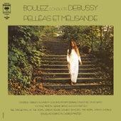 Debussy: Pelléas et Mélisande, L. 88 by Pierre Boulez