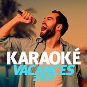 Karaoke Vacances 2020 by Various Artists