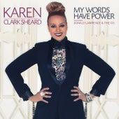 My Words Have Power - Single de Karen Clark-Sheard