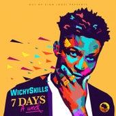 7 Days a Week de Wichyskills