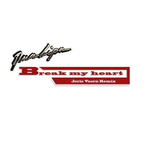 Break My Heart (Joris Voorn Remix) by Dua Lipa