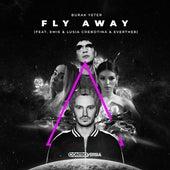 Fly Away (feat. Emie, Lusia Chebotina & Everthe8) de Burak Yeter