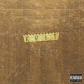 K.R.I.T. Wuz Here by Big K.R.I.T.