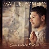 Como A Nadie Más (EP) by Manuel Romero