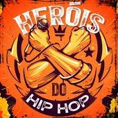 Heróis Do Hip-Hop de Various Artists