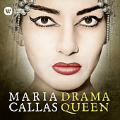 Drama Queen by Maria Callas