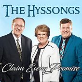 Claim Every Promise by The Hyssongs