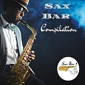 Sax Bar Compilation by Sax Bar