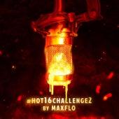 #Hot16Challenge2 by MaxFlo von Various Artists