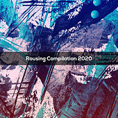 ROUSING COMPILATION 2020 by Various Artists
