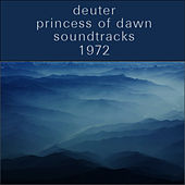 Princess of Dawn: Soundtracks by Deuter