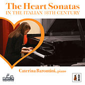 The Heart Sonatas in the Italian 18th Century de Caterina Barontini