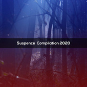 SUSPENCE COMPILATION 2020 by Various Artists
