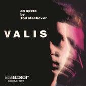 VALIS: An Opera on the novel by Philip K. Dick de Anne Azema