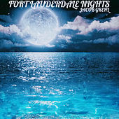Fort Lauderdale Nights by Jacob Grehl