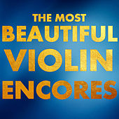 The Most Beautiful Violin Encores by Roby Lakatos