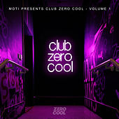 Club Zero Cool, Vol. 1 de MOTi