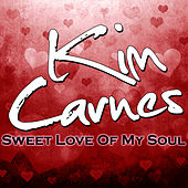Sweet Love Of My Soul de Kim Carnes