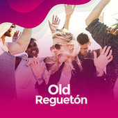 Old Regueton von Various Artists