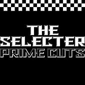 Prime Cuts de The Selecter