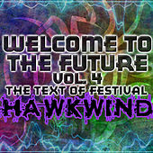 Welcome To The Future Volume 4 - The Text Of Festival de Various Artists
