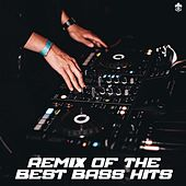 Remix of the Best Bass Hits by Various Artists